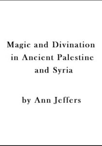 magic-and-divination-in-ancient-palestine-and-syria